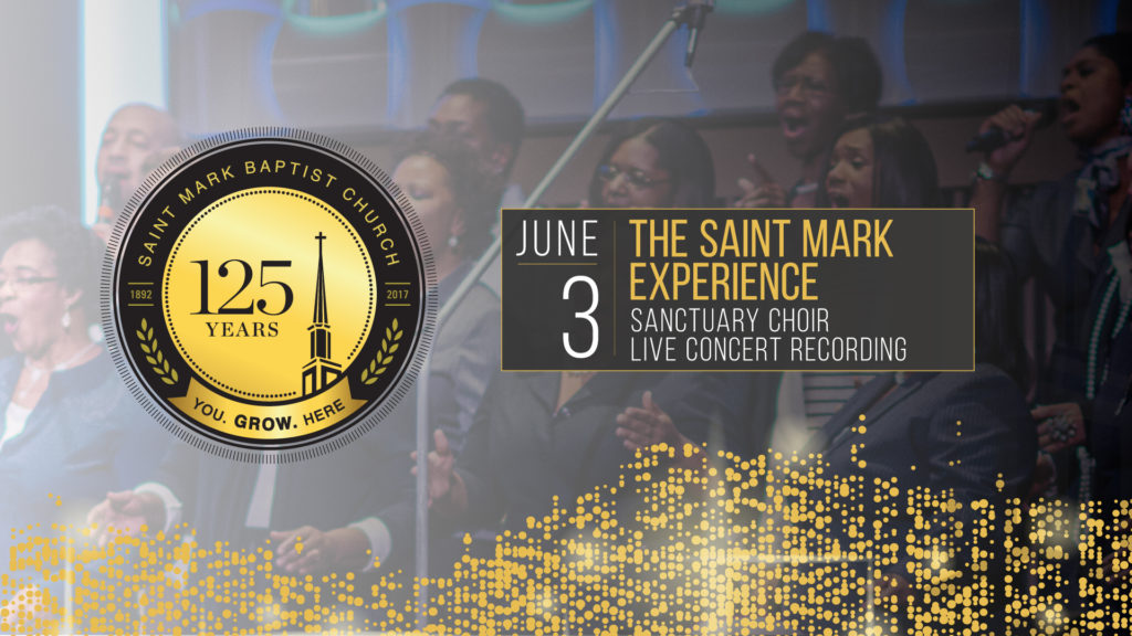 125th Anniversary - The Saint Mark Experience Choir Recording