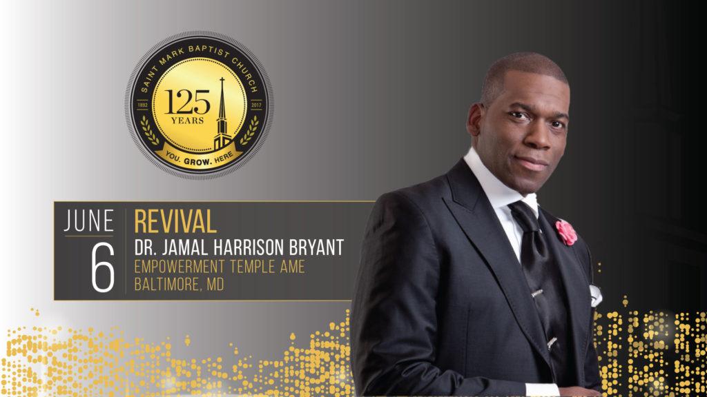125th Anniversary - 2 Night Revival - Dr. Jamal Harrison-Bryant