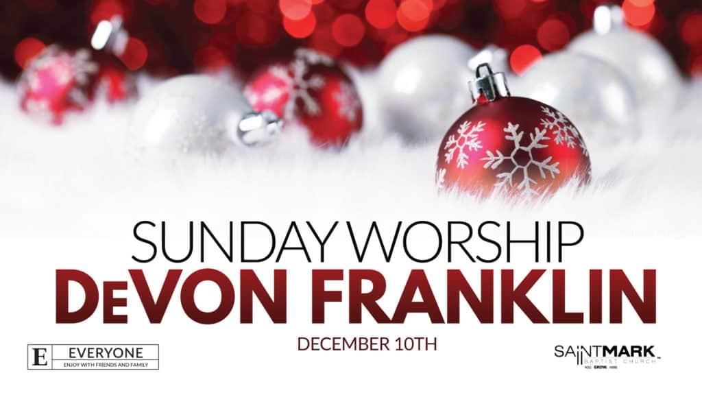 A Saint Mark Christmas - With DeVon Franklin