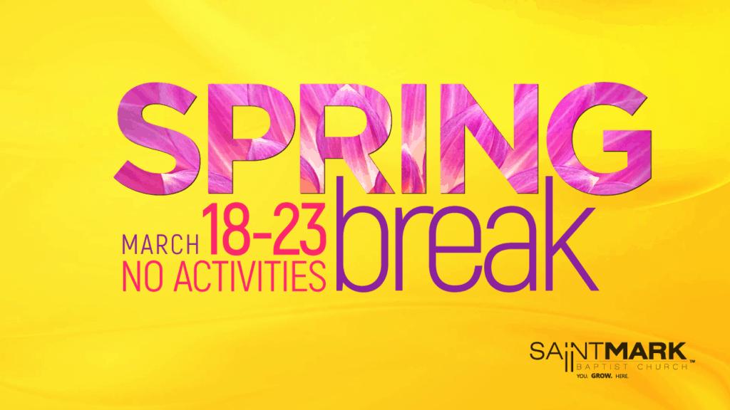 Spring Break - No Weekly Activities